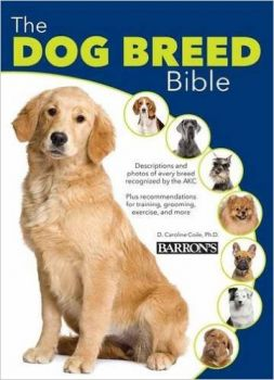 THE DOG BREED BIBLE, 5th Edition