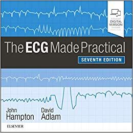 THE ECG MADE PRACTICAL, 7th Edition