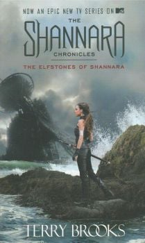 "THE ELFSTONES OF SHANNARA. ""The Shannara Chronicles"", Book 1"