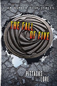 "THE FALL OF FIVE. ""I Am Number Four"", Book 4"