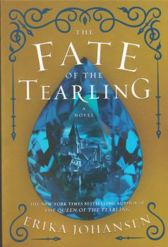"""THE FATE OF THE TEARLING. """"Queen of the Tearling"""", Book 3"""