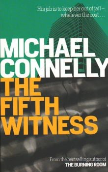 """THE FIFTH WITNESS. """"Mickey Haller"""", Part 4"""
