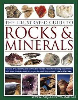 THE ILLUSTRATED ENCYCLOPEDIA OF ROCKS, MINERALS & GEMSTONES
