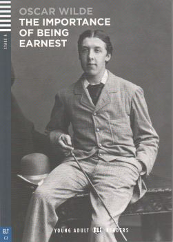 "THE IMPORTANCE OF BEING EARNEST. ""Young Adult Eli Readers"", C2 - Stage 6 + CD"