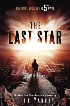 "THE LAST STAR. ""The 5th Wave"", Book 3"