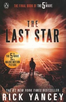 """THE LAST STAR. """"The 5th Wave"""", Book 3"""