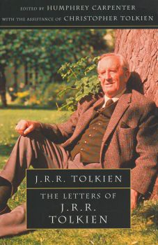 THE LETTERS OF J.R.R.TOLKIEN: А Selection