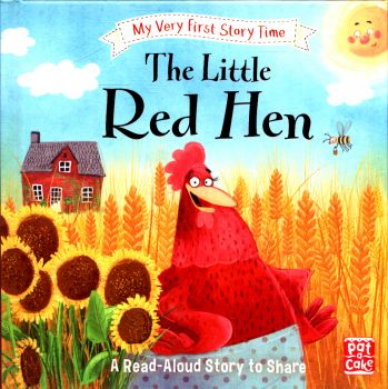 "THE LITTLE RED HEN. ""My Very First Story Time"""