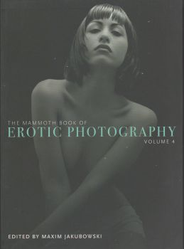 THE MAMMOTH BOOK OF EROTIC PHOTOGRAPHY, Volume 4