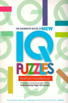 THE MAMMOTH BOOK OF NEW IQ PUZZLES