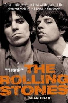 THE MAMMOTH BOOK OF THE ROLLING STONES: An Antho