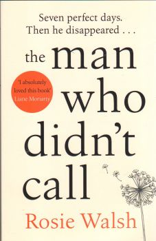 THE MAN WHO DIDN`T CALL