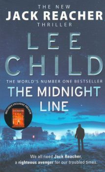 "THE MIDNIGHT LINE. ""Jack Reacher"", Book 22"