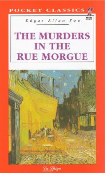 """THE MURDERS IN THE RUE MORGUE. """"Pocket Classics"""""""