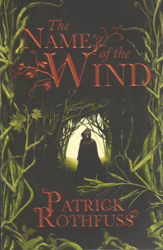 """THE NAME OF THE WIND. """"Kingkiller Chronicle"""", Bo"""