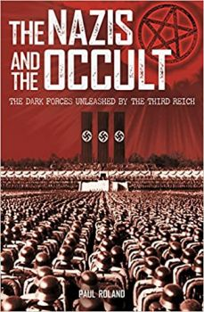 THE NAZIS AND THE OCCULT