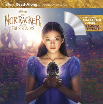 THE NUTCRACKER AND THE FOUR REALMS: Read-Along Storybook and CD