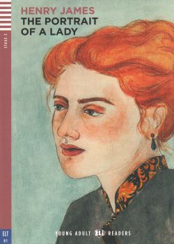 """THE PORTRAIT OF A LADY. """"Young Adult Eli Readers"""", B1 - Stage 3 + CD"""