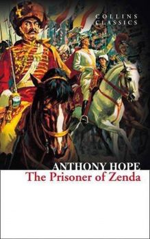 "THE PRISONER OF ZENDA. ""Collins Classics"""