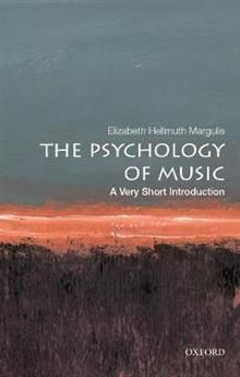 "THE PSYCHOLOGY OF MUSIC. ""A Very Short Introduction"""