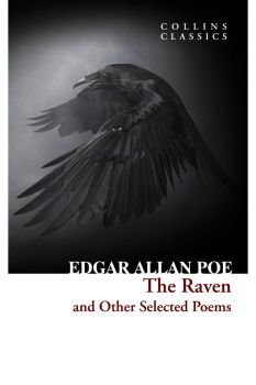 "THE RAVEN AND OTHER SELECTED POEMS. ""Collins Classics"""