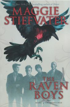 """THE RAVEN BOYS. """"The Raven Cycle"""", Book 1"""