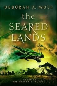THE SEARED LANDS: The Dragon`s Legacy Book 3