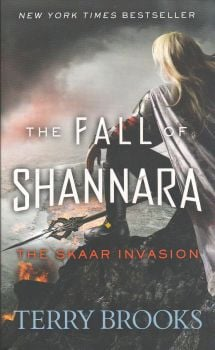 "THE SKAAR INVASION. ""The Fall of Shannara"", Book 2"