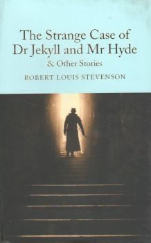 THE STRANGE CASE OF DR JEKYLL AND MR HYDE & OTHER STORIES