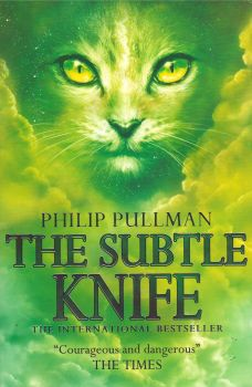 "THE SUBTLE KNIFE. ""His Dark Materials"""