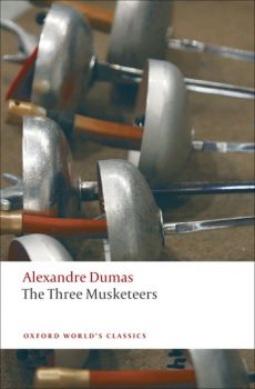 """THE THREE MUSKETEERS. """"Oxford World`s Classics"""""""