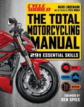 "THE TOTAL MOTORCYCLING MANUAL. ""Cycle World"""
