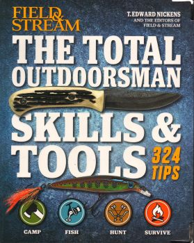 THE TOTAL OUTDOORSMAN: Skills and Tools