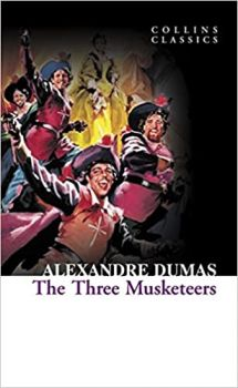 """THREE MUSKETEERS. """"Collins Classics"""""""