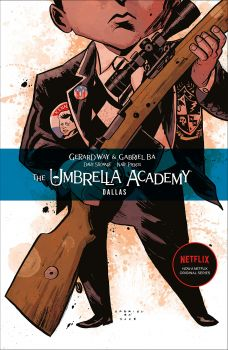 THE UMBRELLA ACADEMY: Dallas, Volume 2
