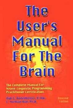 THE USER`S MANUAL FOR THE BRAIN volume I