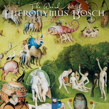 THE WEIRD ART OF HIERONYMOUS BOSCH 2020. /стенен календар/