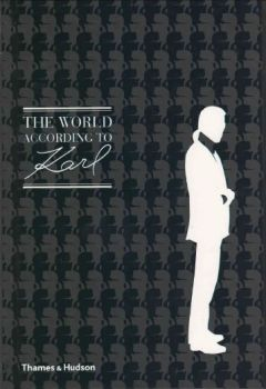 THE WORLD ACCORDING TO KARL: The Wit And Wisdom