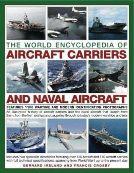 THE ILLUSTRATED ENCYCLOPEDIA OF AIRCRAFT CARRIER