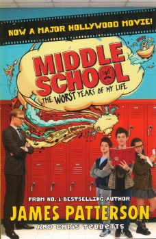 """THE WORST YEARS OF MY LIFE. """"Middle School"""", Book 1"""