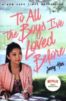 TO ALL THE BOYS I`VE LOVED BEFORE: Film Tie-In