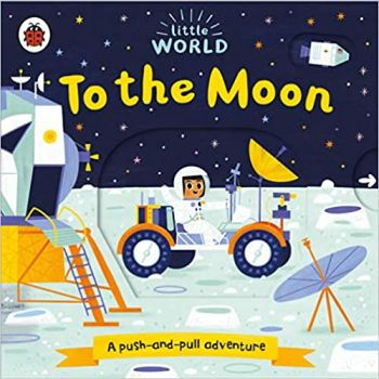 """TO THE MOON: A Push-and-Pull Adventure. """"Little World"""""""