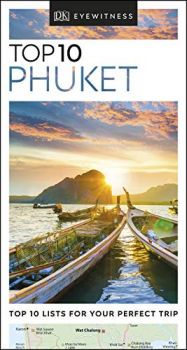 "TOP 10 PHUKET. ""DK Eyewitness Travel Guide"""