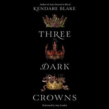 THREE DARK CROWNS, Book 1
