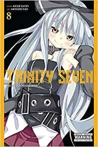 TRINITY SEVEN: The Seven Magician. Vol. 8