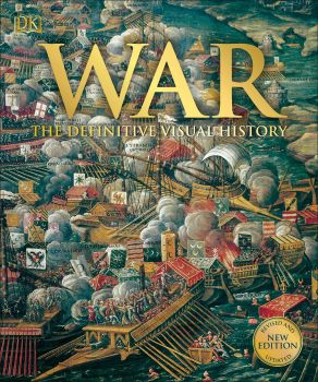 WAR : The Definitive Visual History