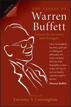 THE ESSAYS OF WARREN BUFFETT : Lessons for Investors and Managers