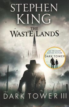 "WASTE LANDS. ""The Dark Tower"", Book 3"
