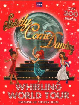 "WHIRLING WORLD TOUR. ""Strictly Come Dancing"", Book 3"