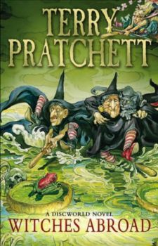 WITCHES ABROAD: Discworld Novel 12
